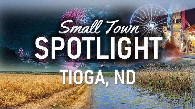 Tioga, ND Small Town Spotlight