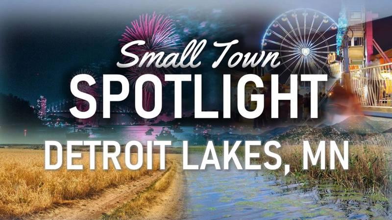 Small Town Spotlight - Detroit Lakes
