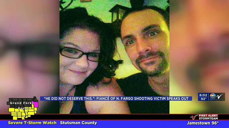 """News - """"He did not deserve this."""" Fiance of N. Fargo Shooting victim speaks out"""